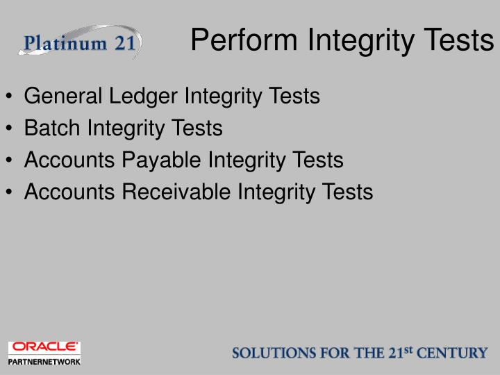Perform Integrity Tests