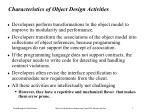 characteristics of object design activities