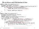 the try throw catch mechanism in java