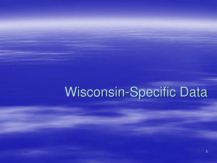 Wisconsin-Specific Data
