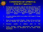 conditions of approval if the bcc approves