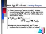 mass applications limiting reagent