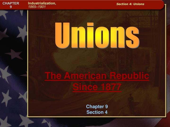 the american republic since 1877 chapter 9 section 4 n.
