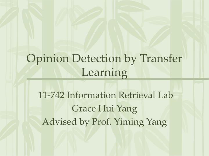 opinion detection by transfer learning n.