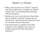 intuitive vs familiar