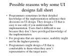 possible reasons why some ui designs fall short