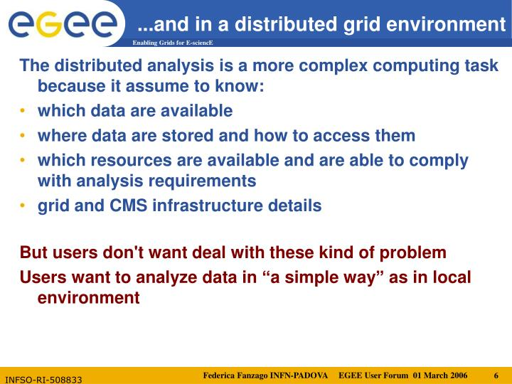 ...and in a distributed grid environment