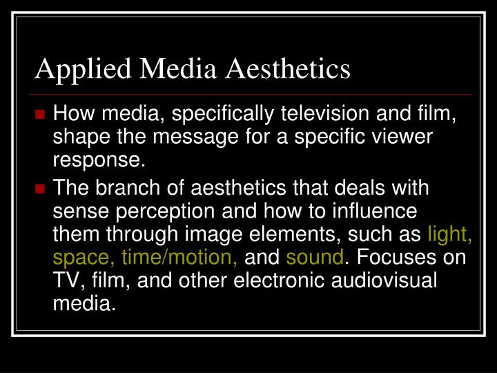 Applied Media Aesthetics