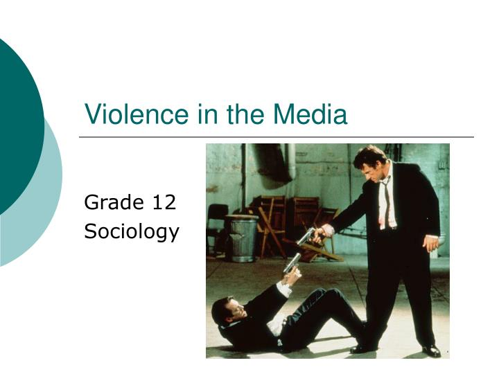violence in the media research paper