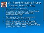 11 paired rereading fluency practice teacher s role