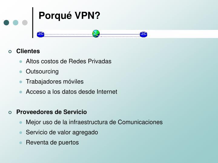 Porqué VPN?