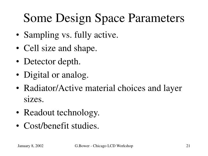 Some Design Space Parameters