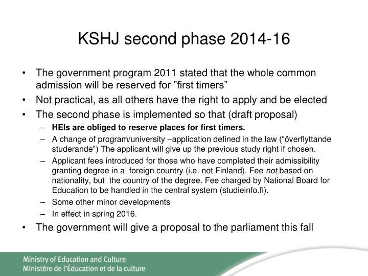 KSHJ second phase 2014-16