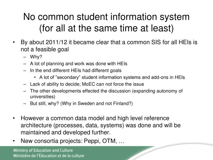 No common student information system