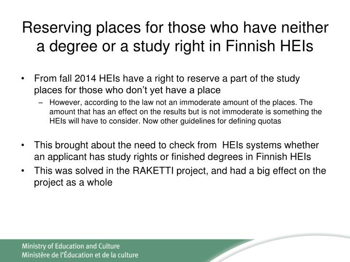 Reserving places for those who have neither a degree or a study right in Finnish HEIs