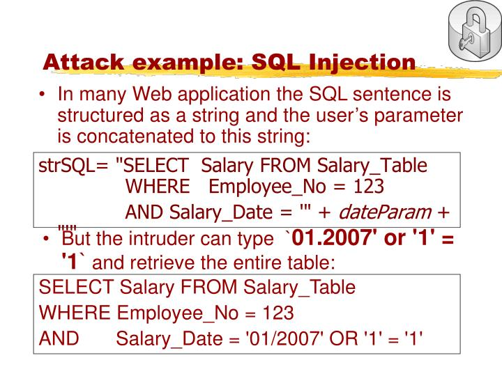 Attack example: SQL Injection