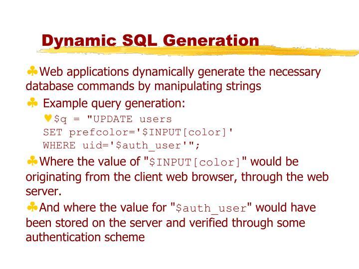 Dynamic SQL Generation