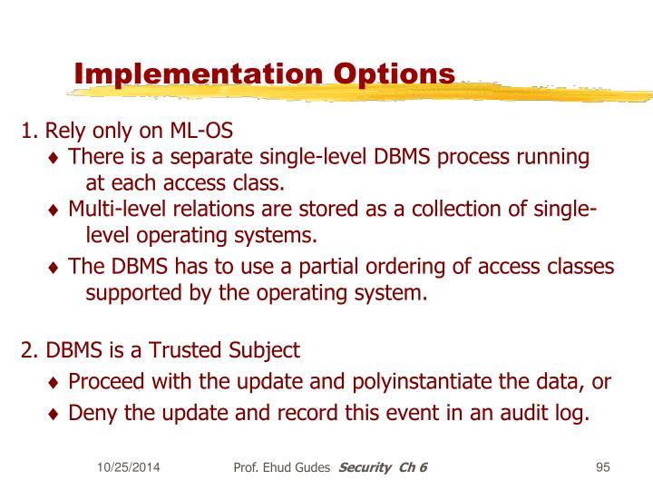 Implementation Options