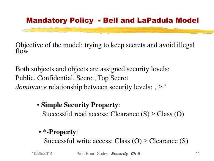 Mandatory Policy  - Bell and LaPadula Model