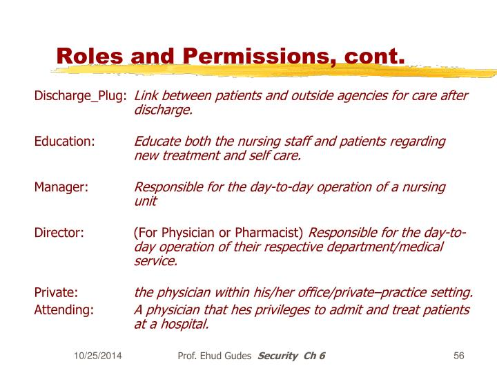 Roles and Permissions, cont.