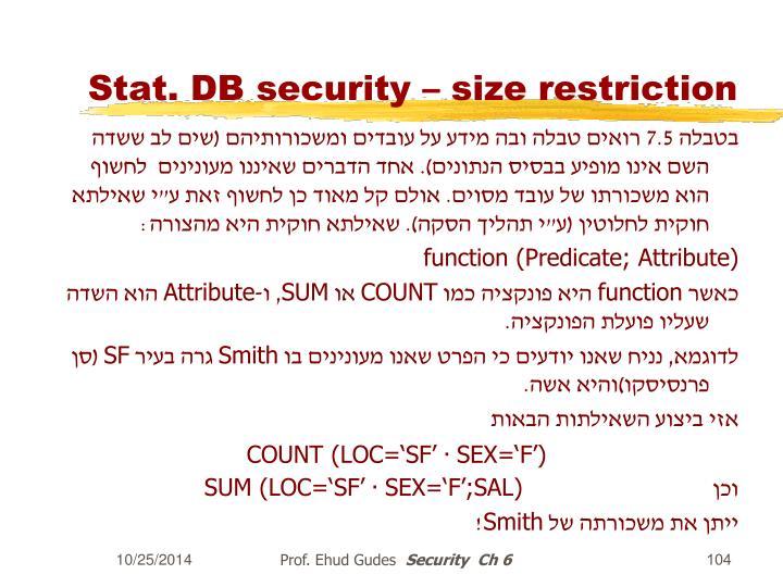 Stat. DB security – size restriction