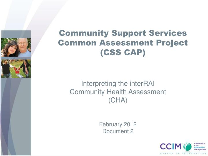 community support services common assessment project css cap n.