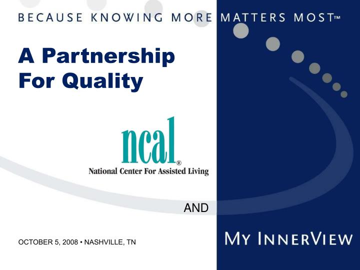 a partnership for quality n.