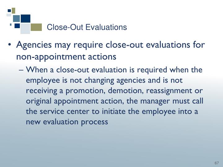 Close-Out Evaluations