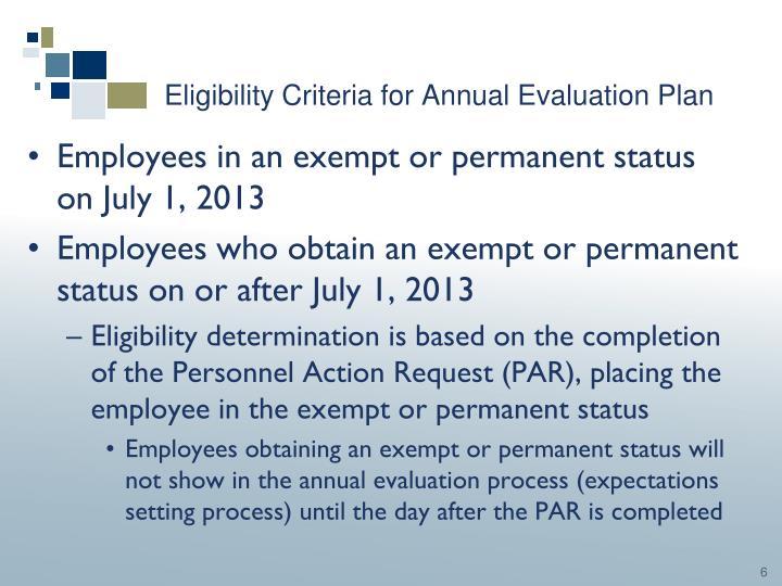 Eligibility Criteria for Annual Evaluation Plan
