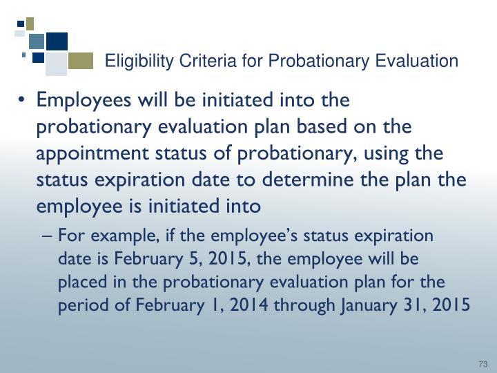 Eligibility Criteria for Probationary Evaluation