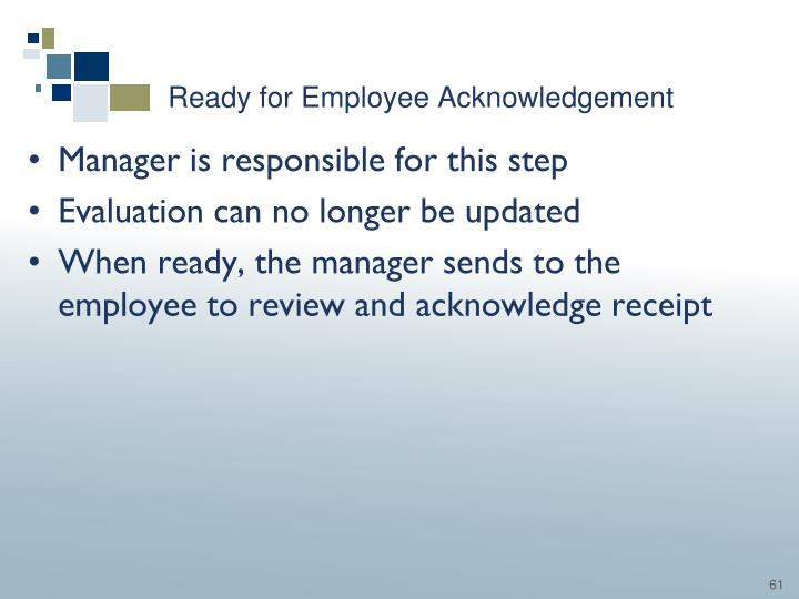 Ready for Employee Acknowledgement