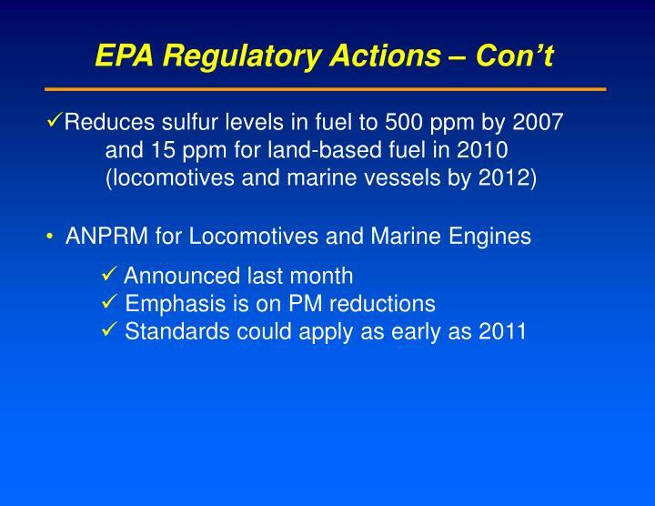EPA Regulatory Actions – Con't