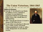 the union victorious 1864 1865