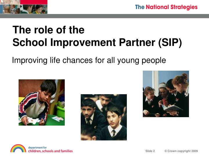 The role of the school improvement partner sip