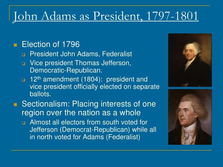 John Adams as President, 1797-1801