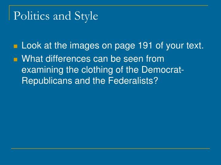 Politics and Style