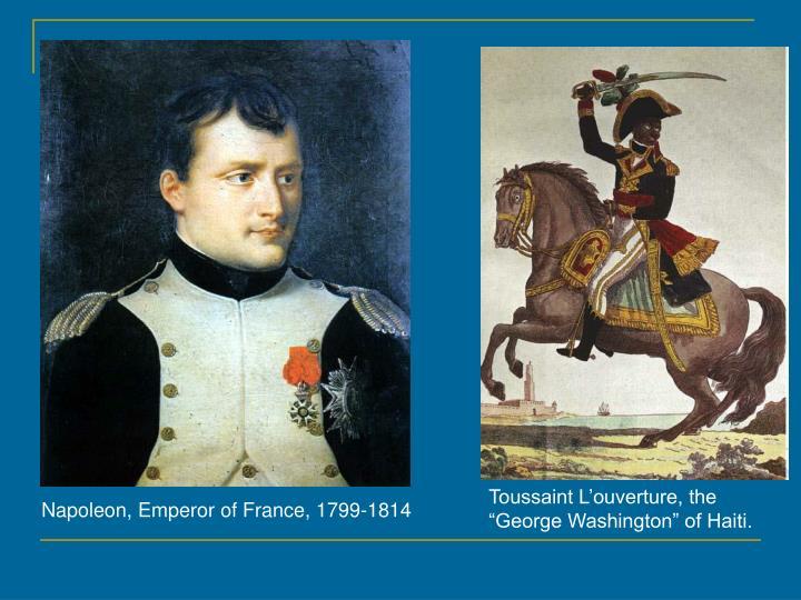 """Toussaint L'ouverture, the """"George Washington"""" of Haiti."""