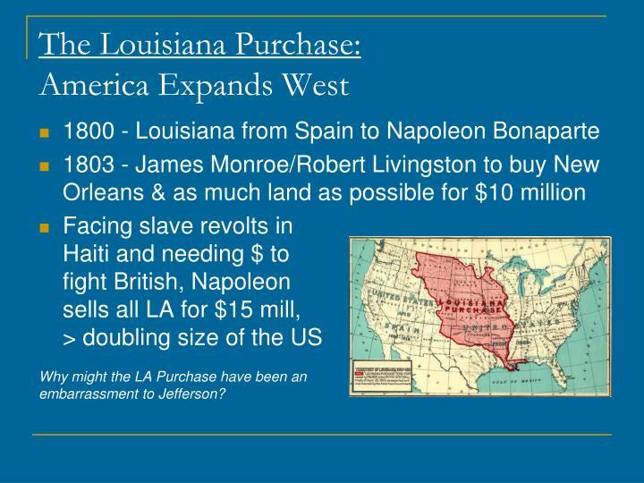 The Louisiana Purchase: