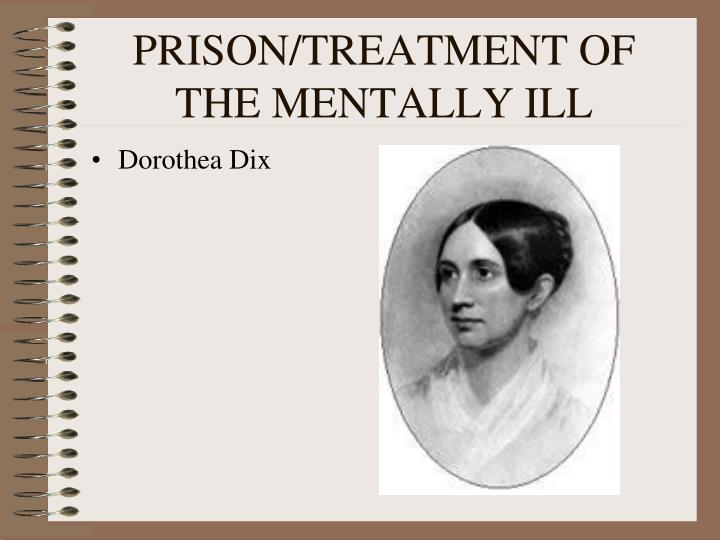 PRISON/TREATMENT OF THE MENTALLY ILL