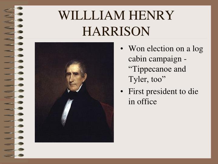 WILLLIAM HENRY HARRISON