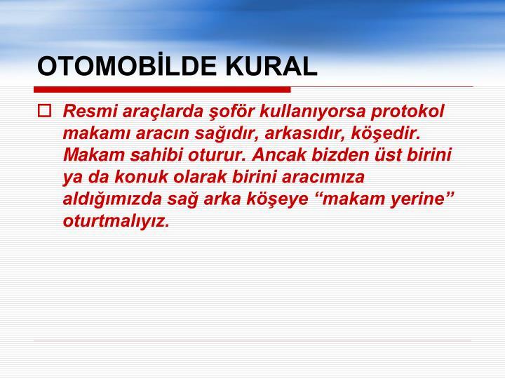 OTOMOBİLDE KURAL