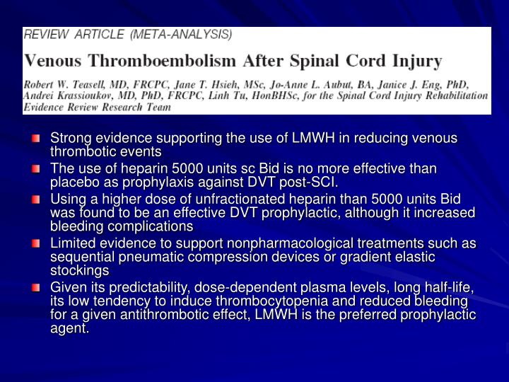 Strong evidence supporting the use of LMWH in reducing venous thrombotic events