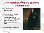 john marshall and early supreme court politics