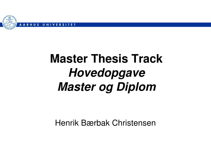 master thesis sites A master's thesis or doctoral dissertation is the capstone of many graduate programs open thesis is an open access repository of various academic documents, theses, and dissertations.