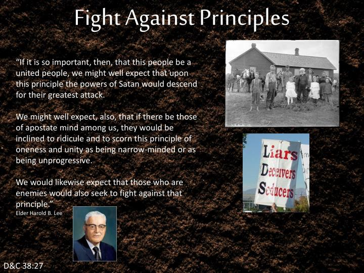 Fight Against Principles