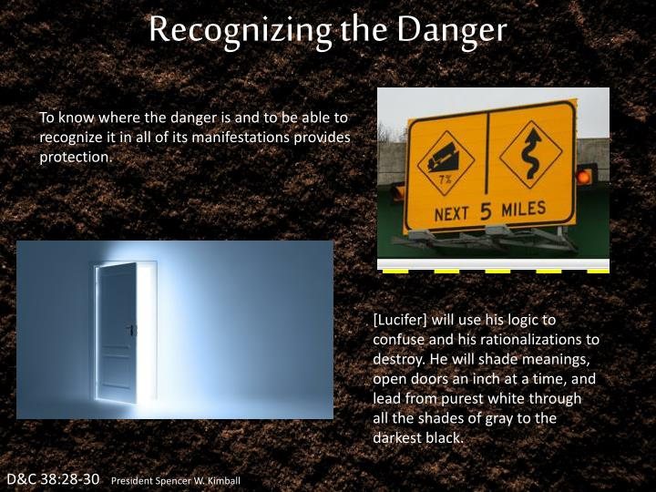 Recognizing the Danger