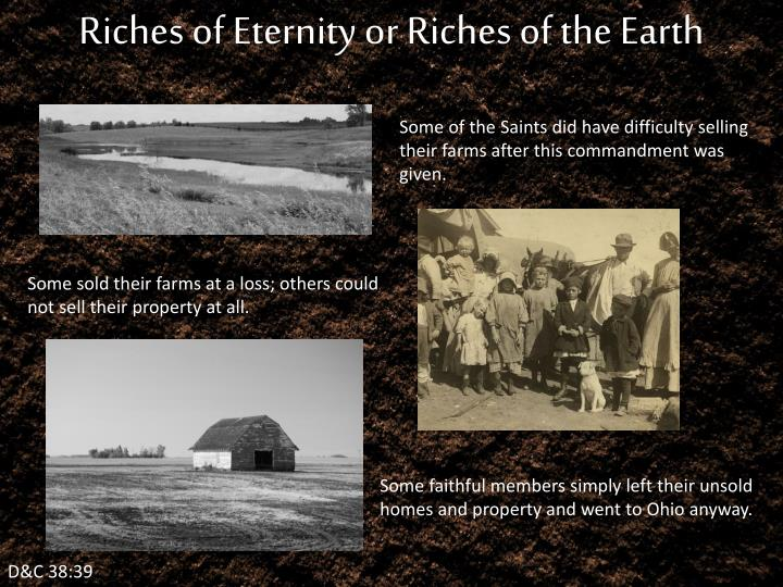 Riches of Eternity or Riches of the Earth