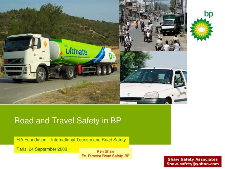 road and travel safety in bp n.