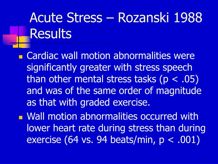 Acute Stress – Rozanski 1988