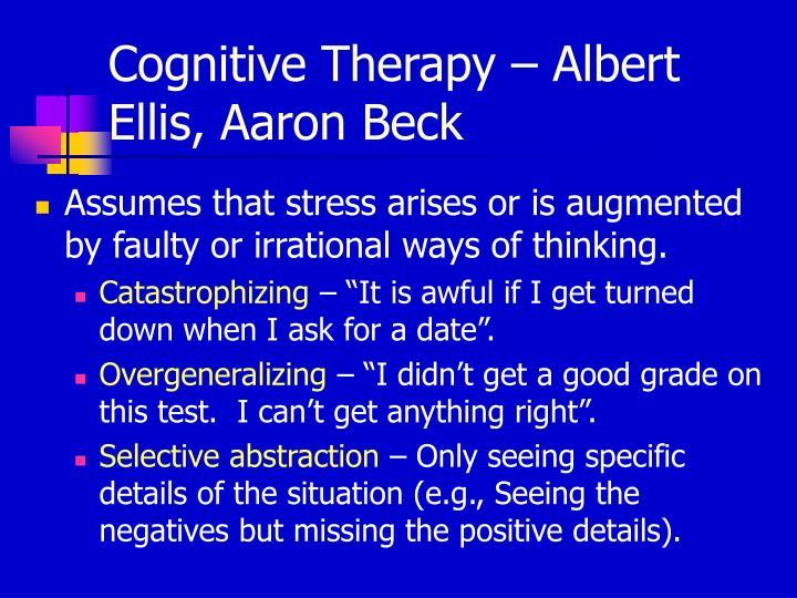 Cognitive Therapy – Albert Ellis, Aaron Beck